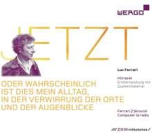 Luc Ferrari - Jetzt, 3 CDs