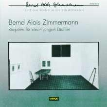 Bernd Alois Zimmermann (1918-1970): Requiem für einen jungen Dichter, CD