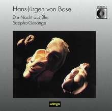 Hans-Jürgen von Bose (geb. 1953): Die Nacht aus Blei - Suite, CD