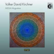 Volker David Kirchner (1942-2020): Missa Moguntina, CD
