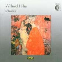 Wilfried Hiller (geb. 1941): Schulamit, CD
