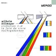 Wilhelm Killmayer (1927-2017): Symphonien Nr.1-3, CD