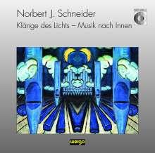 Enjott Schneider (geb. 1950): Klänge des Lichts (Oratorium), CD