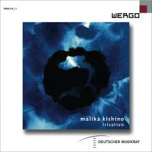Malika Kishino (geb. 1971): Irisation, CD
