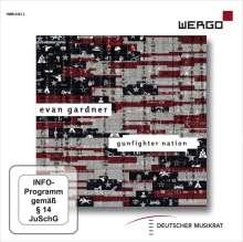 Evan Gardner (geb. 1978): Gunfighter Nation, DVD