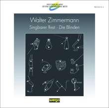 Walter Zimmermann (geb. 1949): Die Blinden (Statisches Drama), CD