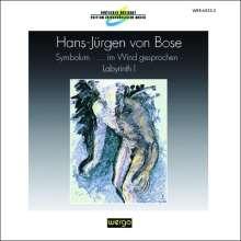 Hans-Jürgen von Bose (geb. 1953): Labyrinth I für großes Orchester, CD