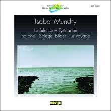 Isabel Mundry (geb. 1963): Werke, CD