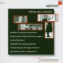 Tobias PM Schneid (geb. 1963): Kammermusik, CD