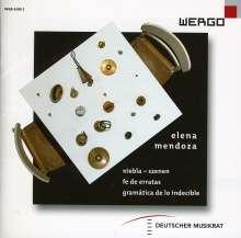 Elena Mendoza (geb. 1973): Niebla (Szenen), CD