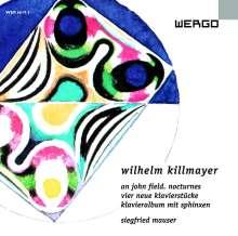 """Wilhelm Killmayer (1927-2017): Nocturnes """"An John Field"""", CD"""