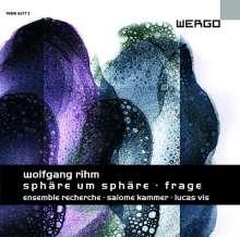 Wolfgang Rihm (geb. 1952): Sphäre um Sphäre für Ensemble, CD