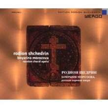 Rodion Schtschedrin (geb. 1932): Boyarina Morozova (Choroper), CD