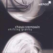 Chaya Czernowin (geb. 1957): Shifting Gravity, CD