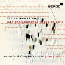 Conlon Nancarrow (1912-1997): Late and unknown: Works on Rolls, CD