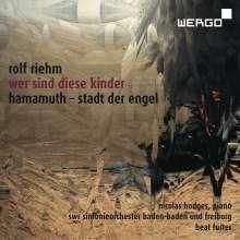 Rolf Riehm (geb. 1937): Wer sind diese Kinder für Klavier, Orchester in drei Gruppen & Elektronik, SACD