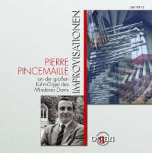 Pierre Pincemaille improvisiert, CD