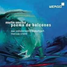 Martin Smolka (geb. 1959): Chorwerke, SACD