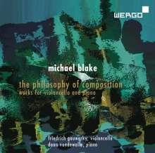 """Michael Blake (geb. 1951): Werke für Cello & Klavier """"The Philosophy of Composition"""", CD"""