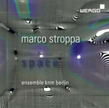 """Marco Stroppa (geb. 1959): Kammermusik """"Space"""", CD"""