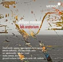 Philippe Manoury (geb. 1952): lab.oratorium für Soli,Kammerchor,Chor,Live-Elektronik & Orchester, CD