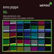 Enno Poppe (geb. 1969): Filz für Viola & Kammerorchester, CD