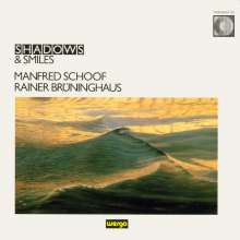 Manfred Schoof & Rainer Brüninghaus - Schadows & Smiles, CD