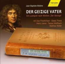 Moliere,Jean Baptiste:Der geizige Vater, CD