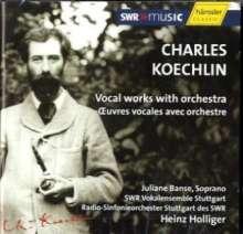 Charles Koechlin (1867-1950): Vokalwerke mit Orchester, 2 CDs
