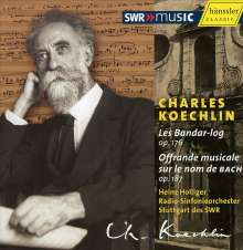 Charles Koechlin (1867-1950): Offrande musicale sur B-A-C-H op.187, CD