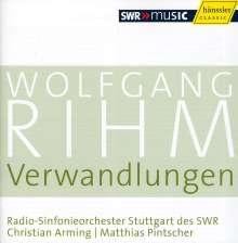 Wolfgang Rihm (geb. 1952): Verwandlungen 1-4 (Musik für Orchester), CD