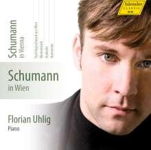 Robert Schumann (1810-1856): Klavierwerke Vol.4 (Hänssler) - Schumann in Wien, CD