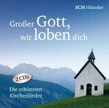 Großer Gott wir loben dich, 2 CDs