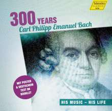 Carl Philipp Emanuel Bach (1714-1788): 300 Jahre Carl Philipp Emanuel Bach - His Music, his Life, CD