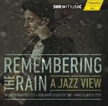 Valentin Radutiu, Benjamin Schäfer & Marcus Rieck: Remembering The Rain, CD
