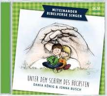 Dania König: Unter dem Schirm des Höchsten, CD