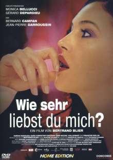 Wie sehr liebst du mich?, DVD