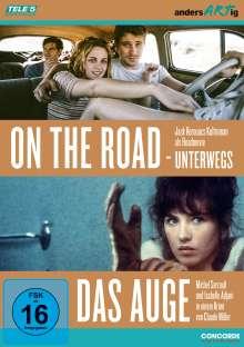 On the Road - Unterwegs / Das Auge, 2 DVDs