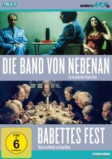 Die Band von Nebenan / Babettes Fest, 2 DVDs