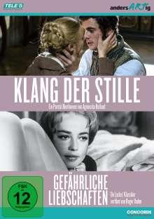 Klang der Stille / Gefährliche Liebschaften, 2 DVDs