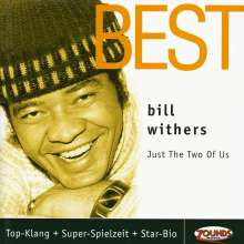 Bill Withers (1938-2020): Just The Two Of Us - Best, CD