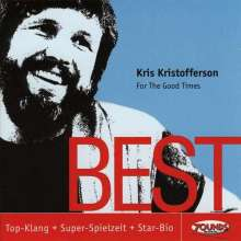 Kris Kristofferson: For The Good Times - Best, CD