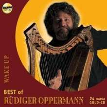 Rüdiger Oppermann: Wake Up - Best Of Rüdiger Oppermann (24 Karat Gold-CD), CD