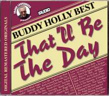 Buddy Holly: That'll Be The Day - Best, CD