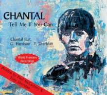 Chantal: Tell Me If You Can, CD