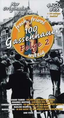 100 Gassenhauer Folge 2: Frech, frivol, witzig, 4 CDs
