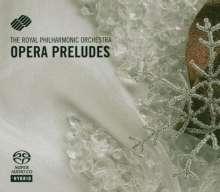 Royal Philharmonic Orchestra - Opera Preludes, Super Audio CD