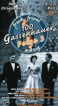 100 Gassenhauer Folge 3: Frech, frivol, witzig, 4 CDs