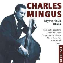 Charles Mingus (1922-1979): Mysterious Blues, 10 CDs