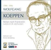 Höredition der Weltliteratur: Wolfgang Koeppen: Bonjour Paris - Lutetia im 20.Jahrhundert, 2 CDs